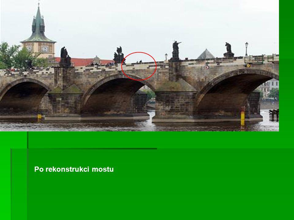 Po rekonstrukci mostu
