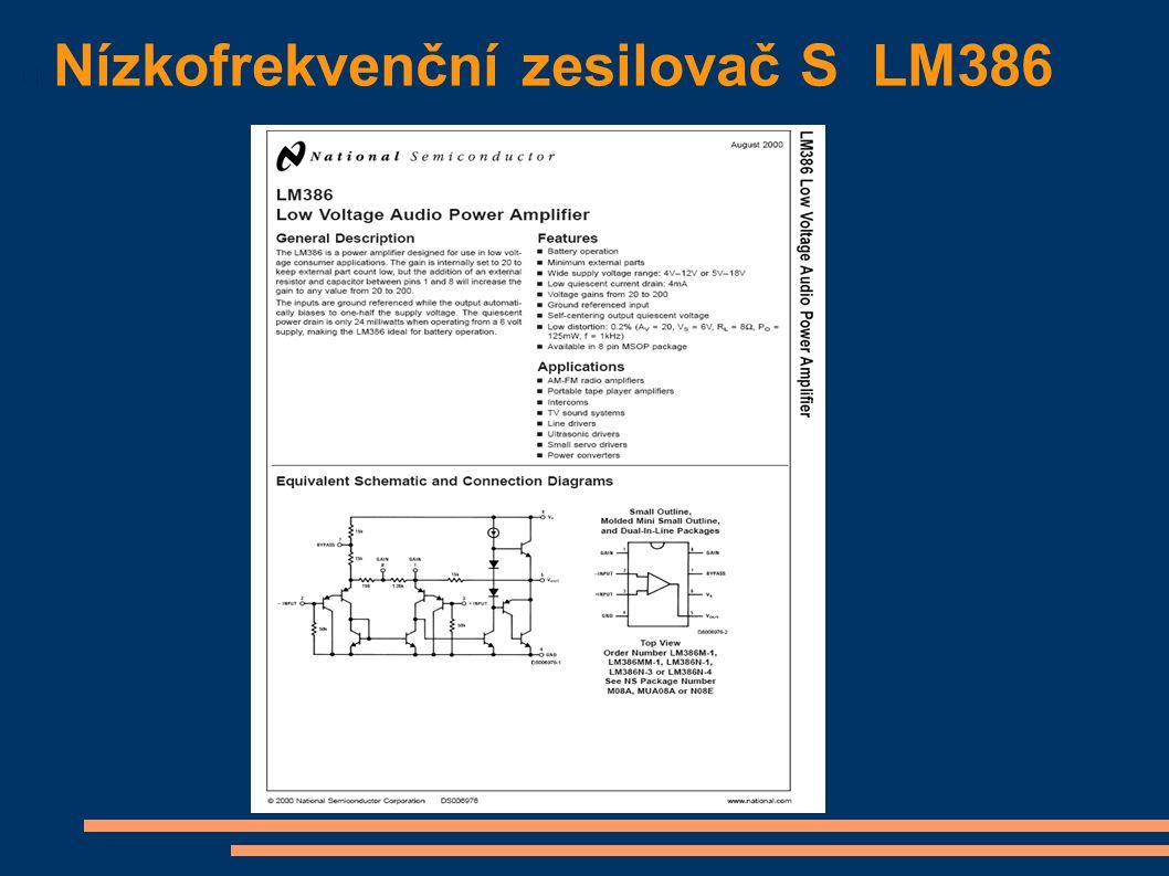 Nízkofrekvenční zesilovač S LM386