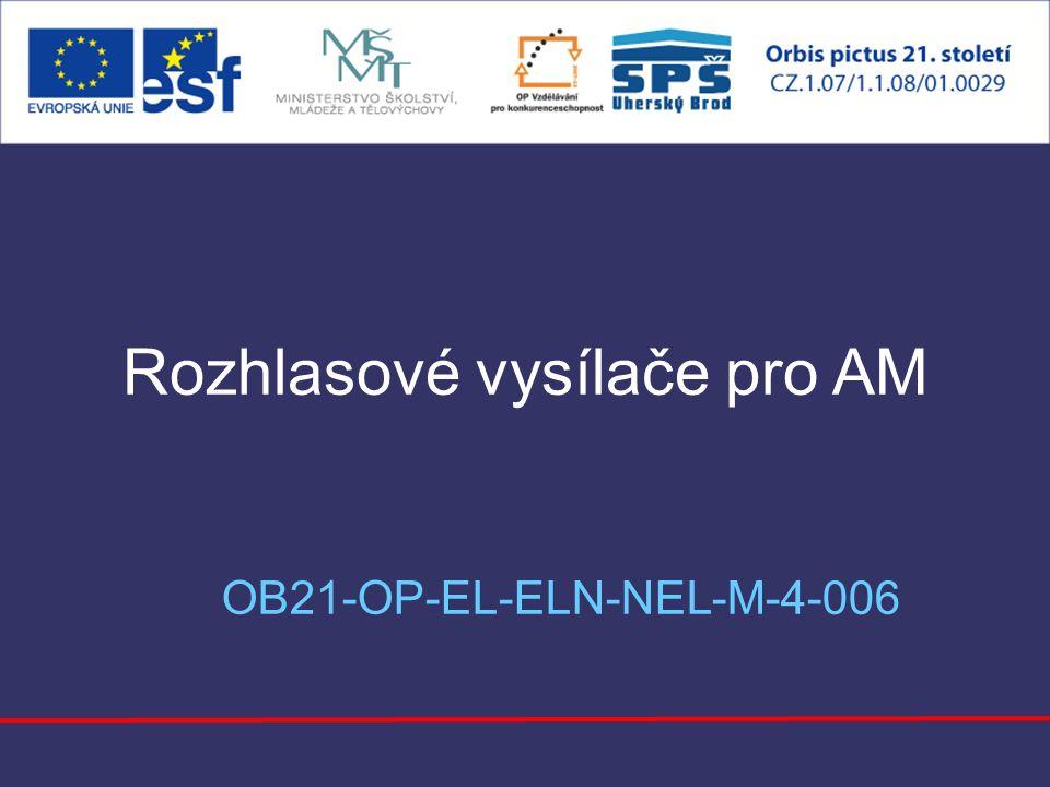 Rozhlasové vysílače pro AM OB21-OP-EL-ELN-NEL-M-4-006