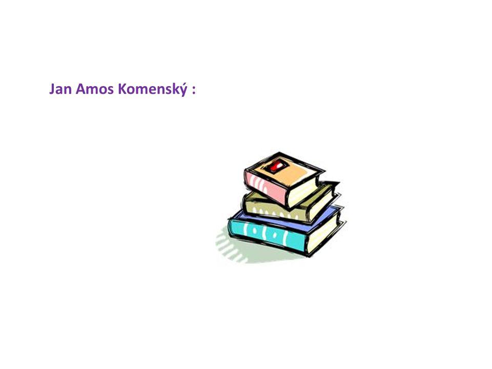Jan Amos Komenský :