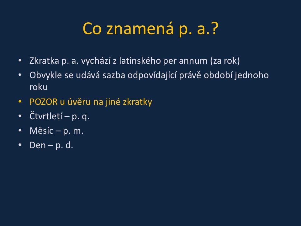 Co znamená p. a.. Zkratka p. a.