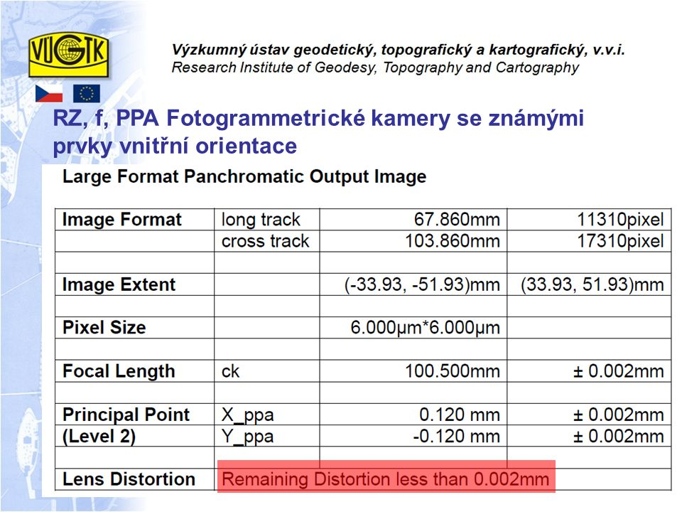 RZ, f, PPA Fotogrammetrické kamery se známými prvky vnitřní orientace
