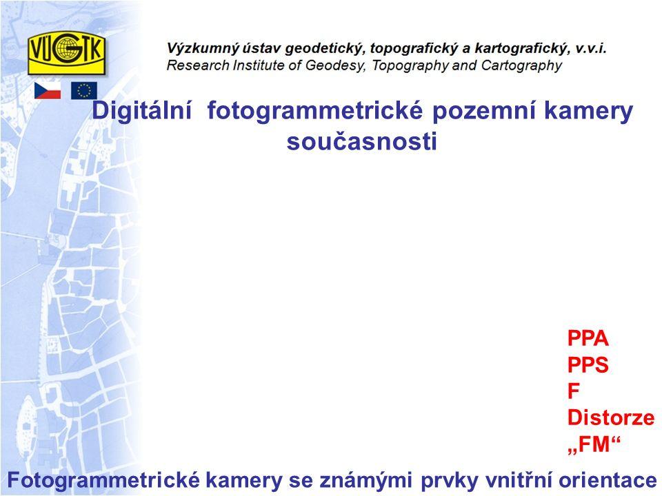 """Fotogrammetrické kamery se známými prvky vnitřní orientace PPA PPS F Distorze """"FM"""" Digitální fotogrammetrické pozemní kamery současnosti"""