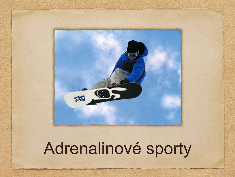Co znamená označení adrenalinové ?
