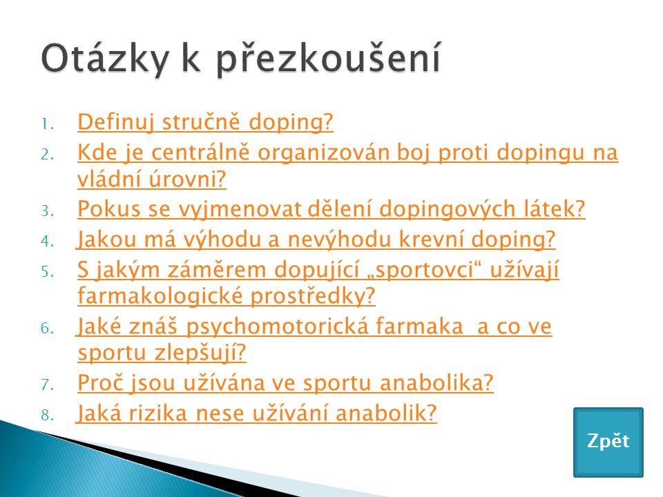 1. Definuj stručně doping. Definuj stručně doping.