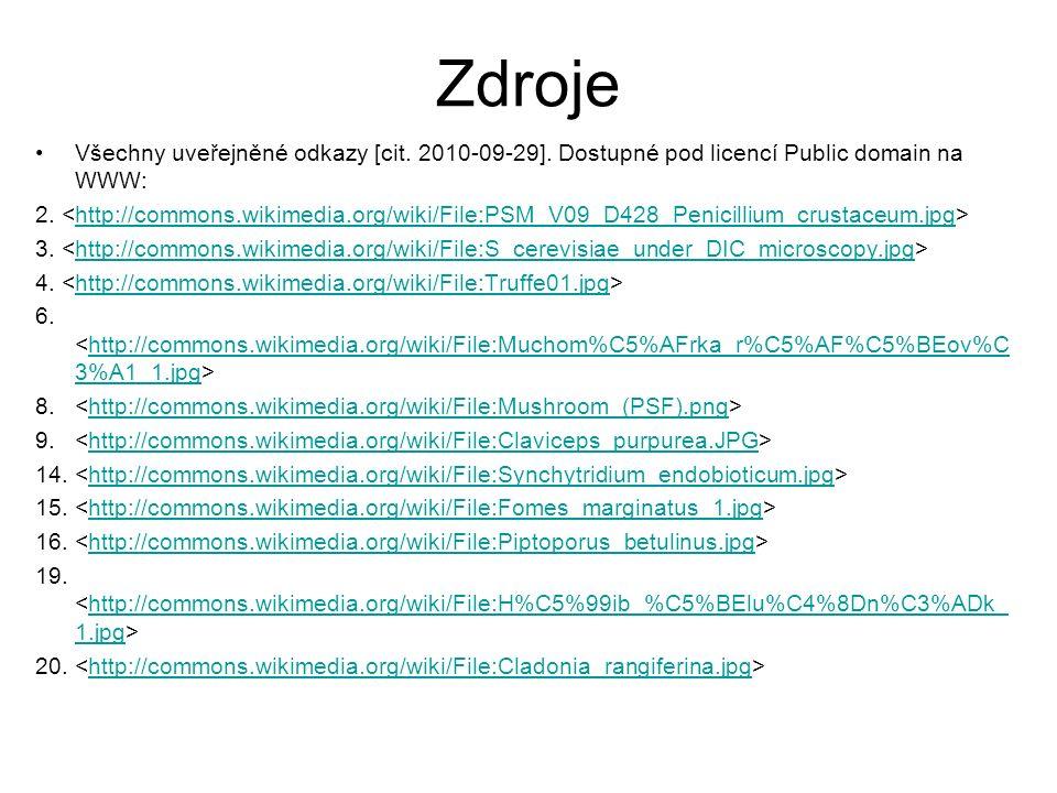Zdroje Všechny uveřejněné odkazy [cit. 2010-09-29].