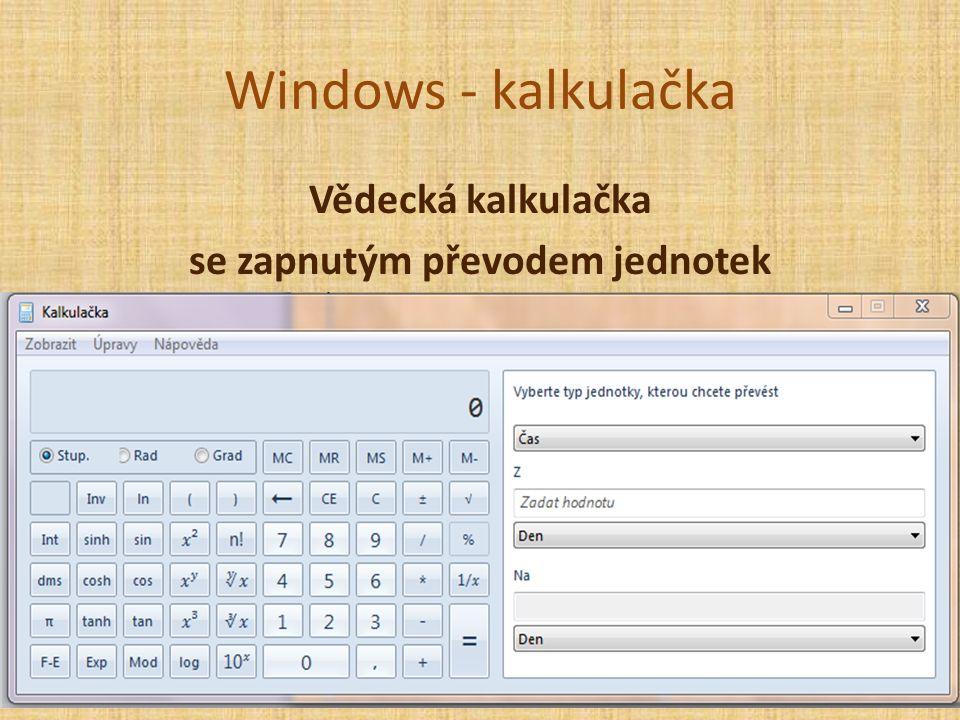 Windows - kalkulačka Vědecká kalkulačka se zapnutým převodem jednotek