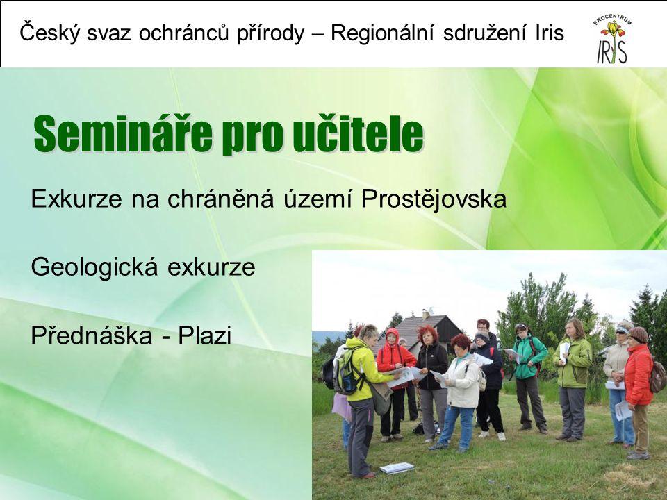 Český svaz ochránců přírody – Regionální sdružení Iris Exkurze na chráněná území Prostějovska Geologická exkurze Přednáška - Plazi