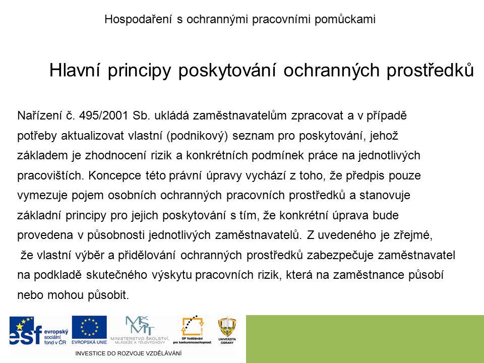 Hlavní principy poskytování ochranných prostředků Nařízení č.