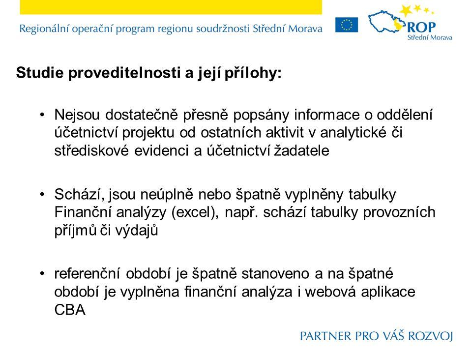 Studie proveditelnosti a její přílohy: Nejsou dostatečně přesně popsány informace o oddělení účetnictví projektu od ostatních aktivit v analytické či
