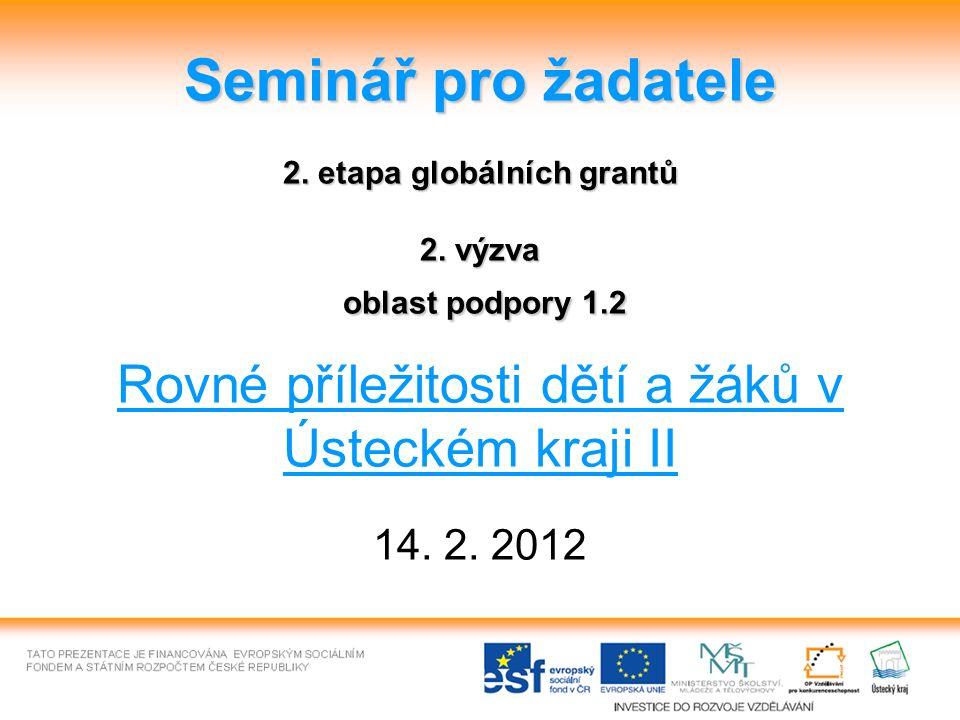 Seminář pro žadatele 2. etapa globálních grantů 2.