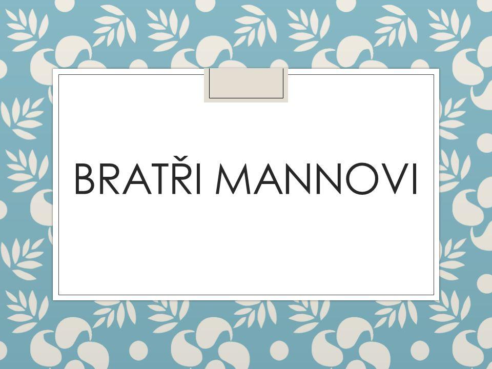 BRATŘI MANNOVI