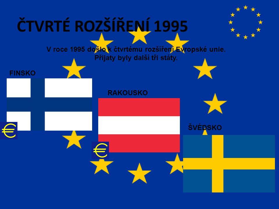 ČTVRTÉ ROZŠÍŘENÍ 1995 V roce 1995 došlo k čtvrtému rozšíření Evropské unie.