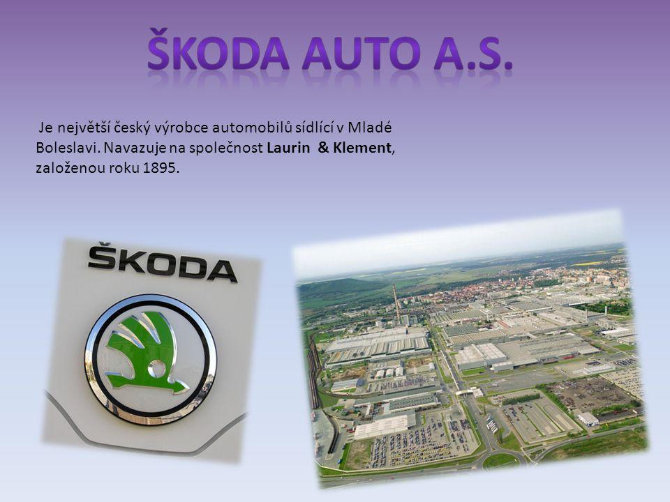 Je největší český výrobce automobilů sídlící v Mladé Boleslavi.