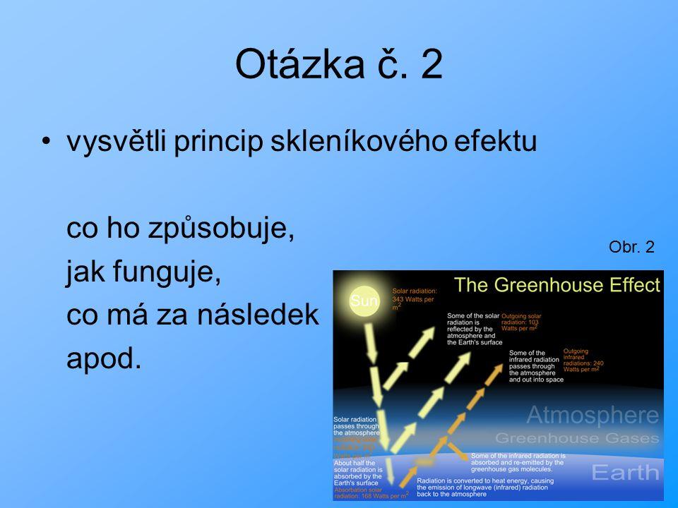 Otázka č.3 a)co je ozon. b)proč je ozon pro život na Zemi tak důležitý.