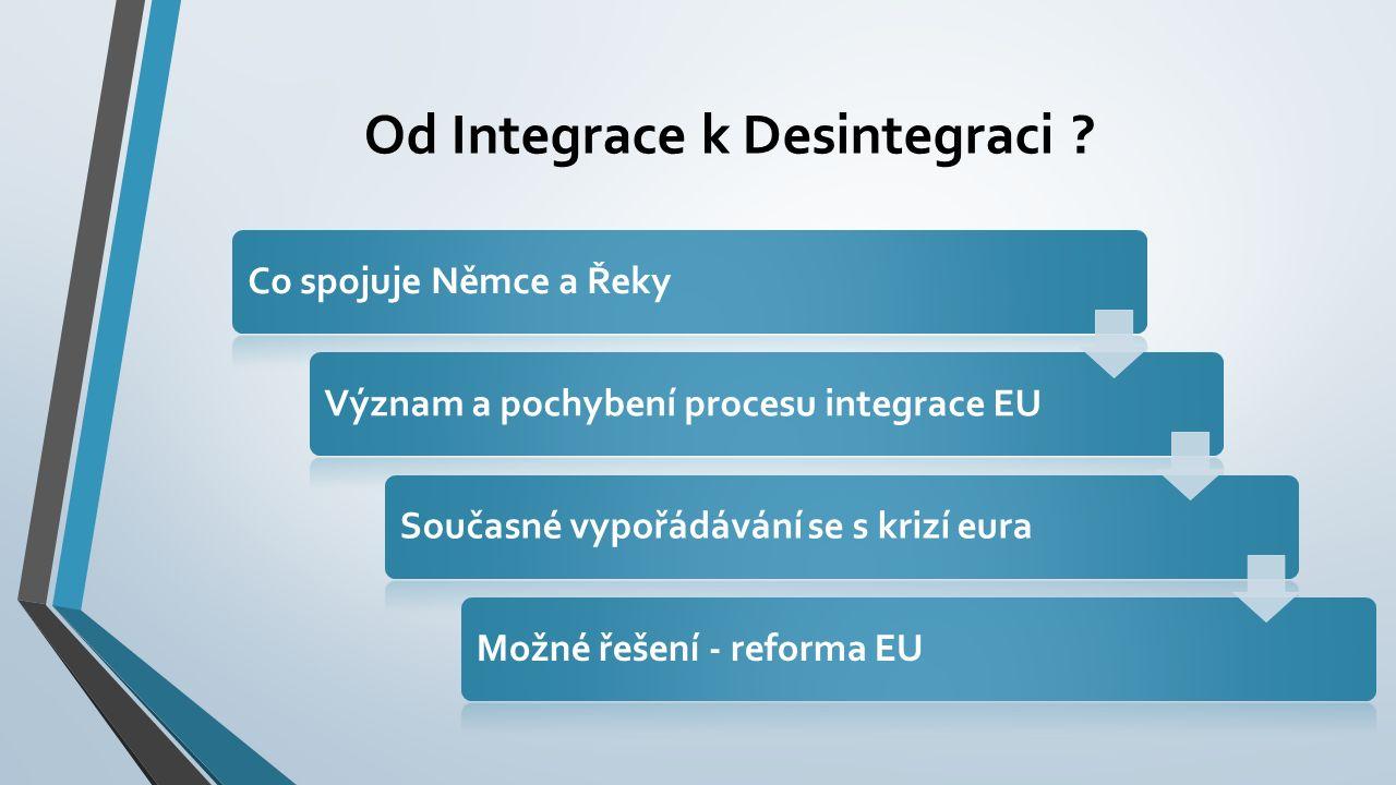 Od Integrace k Desintegraci .
