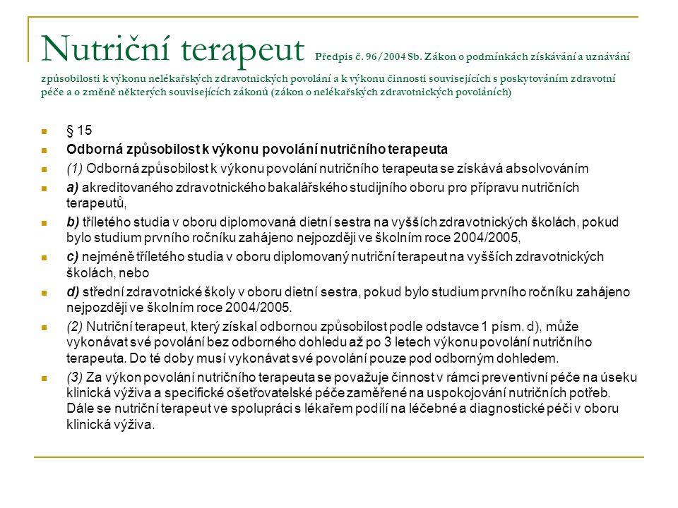 Nutriční terapeut Předpis č. 96/2004 Sb.