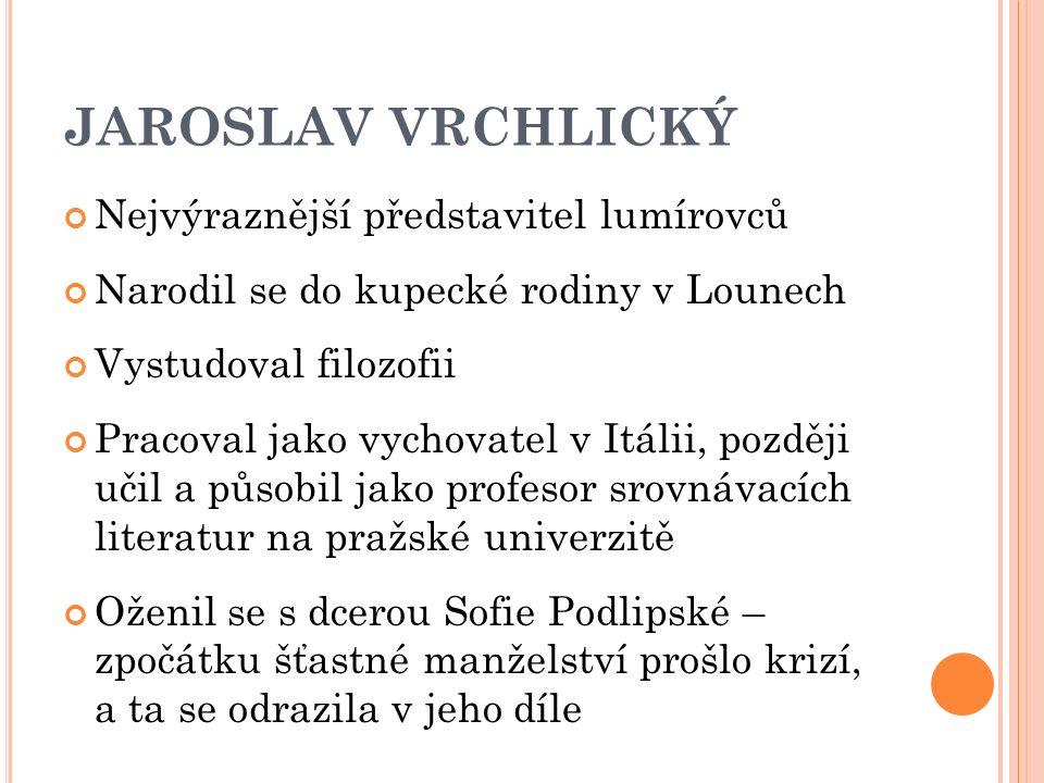 JAROSLAV VRCHLICKÝ (OBR. 1)