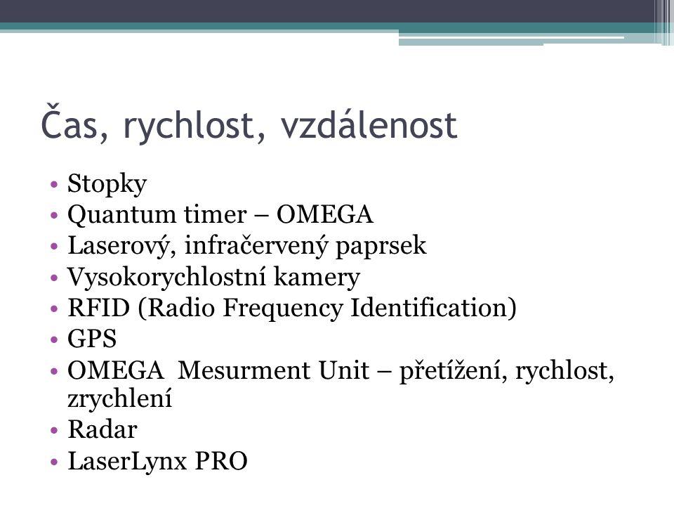 Čas, rychlost, vzdálenost Stopky Quantum timer – OMEGA Laserový, infračervený paprsek Vysokorychlostní kamery RFID (Radio Frequency Identification) GP
