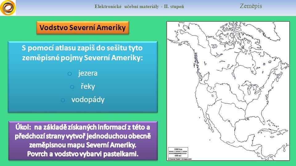 Elektronické učební materiály - II.stupeň Zeměpis Poznáš místa Severní Ameriky na fotografiích .