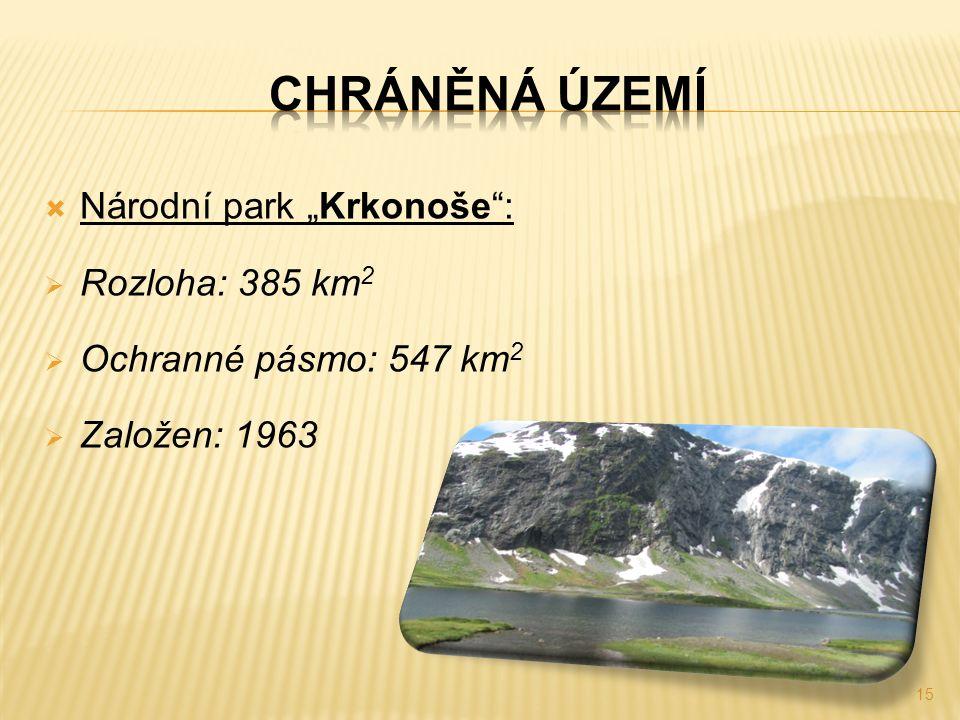 """ Národní park """"Krkonoše"""":  Rozloha: 385 km 2  Ochranné pásmo: 547 km 2  Založen: 1963 15"""