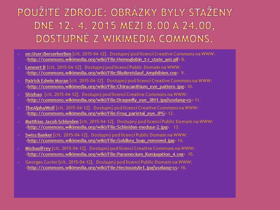  SMRŽ, J.; HORÁČEK, I.; ŠVÁTORA, M. Biologie živočichů pro gymnázia. 1. vyd. Praha: Fortuna, 2004. ISBN 8071689092.  NOVOTNÝ, I.; HRUŠKA, M. Biologi