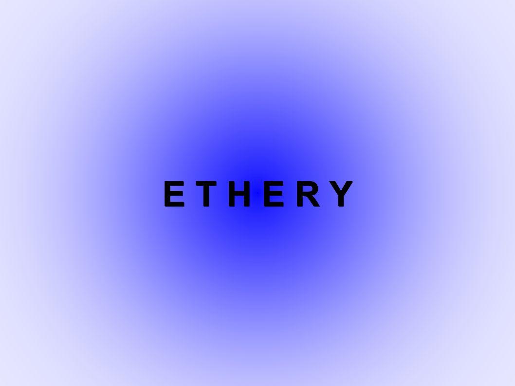 Definice: Ethery jsou látky, které obsahují ve svých molekulách dvojvaznou skupinu ―O―, na kterou se vážou dva uhlovodíkové zbytky (obecný vzorec R―O―R').