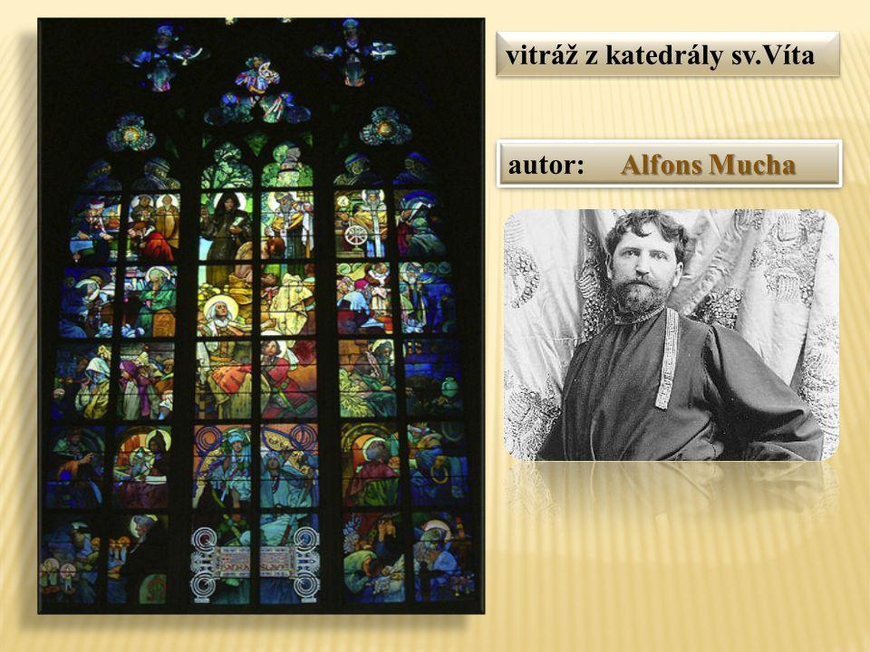vitráž z katedrály sv.Víta Alfons Mucha autor: Alfons Mucha