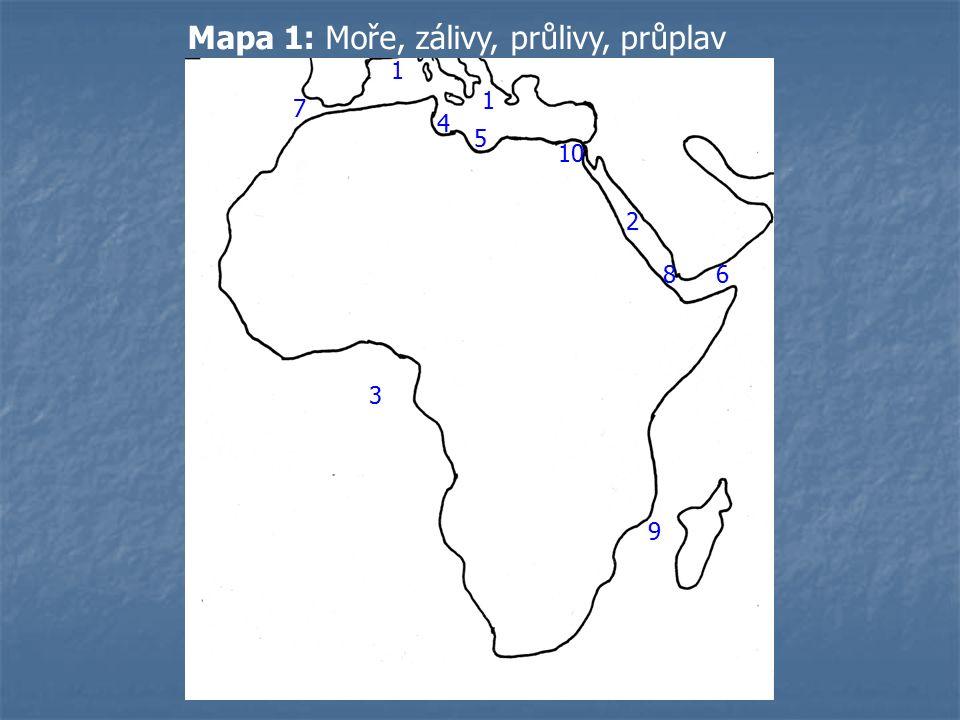 1 2 3 4 5 6 7 8 9 10 1 Mapa 1: Moře, zálivy, průlivy, průplav