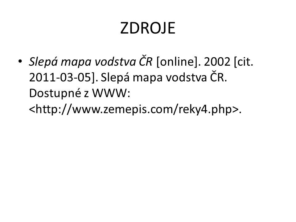ZDROJE Slepá mapa vodstva ČR [online]. 2002 [cit.