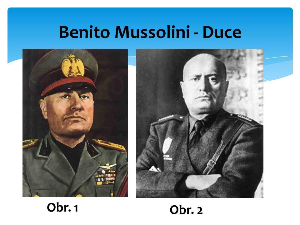 Benito Mussolini - Duce Obr. 1 Obr. 2