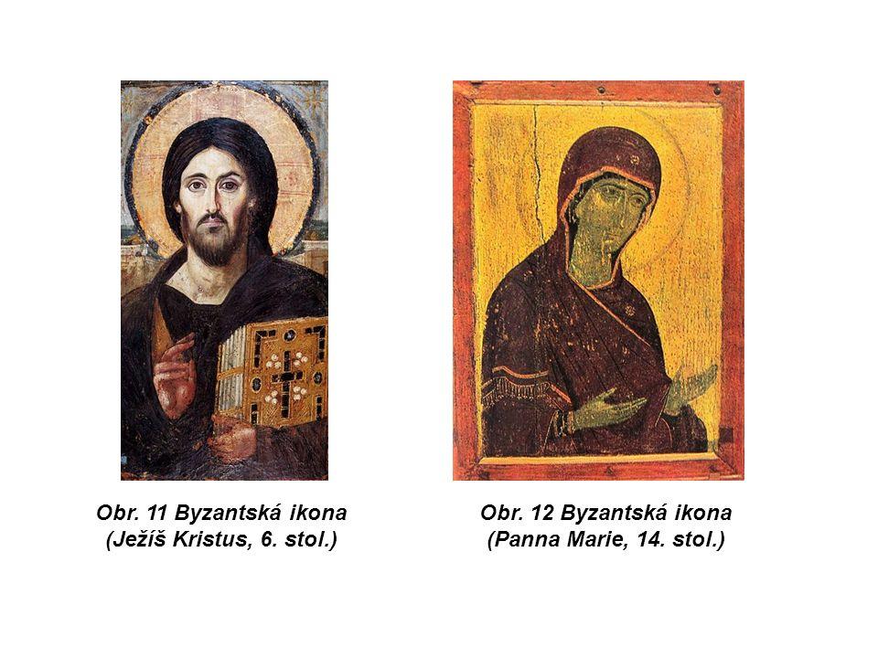 Obr. 11 Byzantská ikona (Ježíš Kristus, 6. stol.) Obr. 12 Byzantská ikona (Panna Marie, 14. stol.)