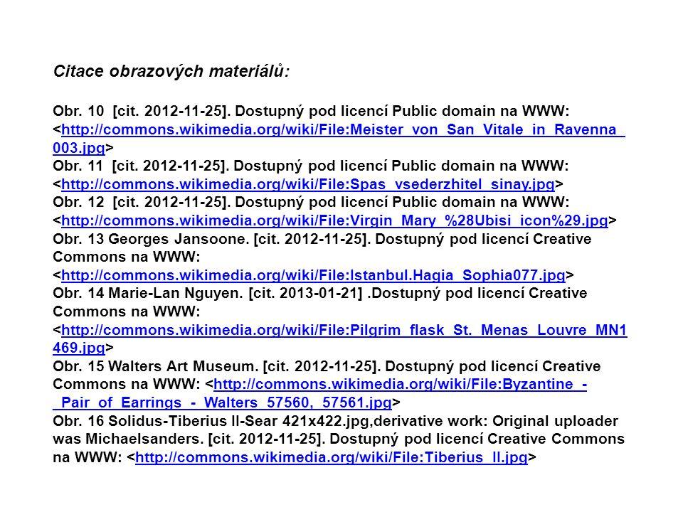 Citace obrazových materiálů: Obr.10 [cit. 2012-11-25].