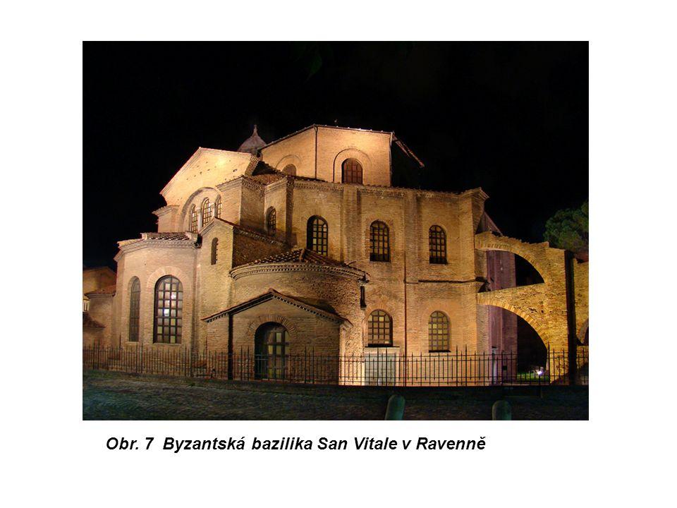 Obr. 7 Byzantská bazilika San Vitale v Ravenně