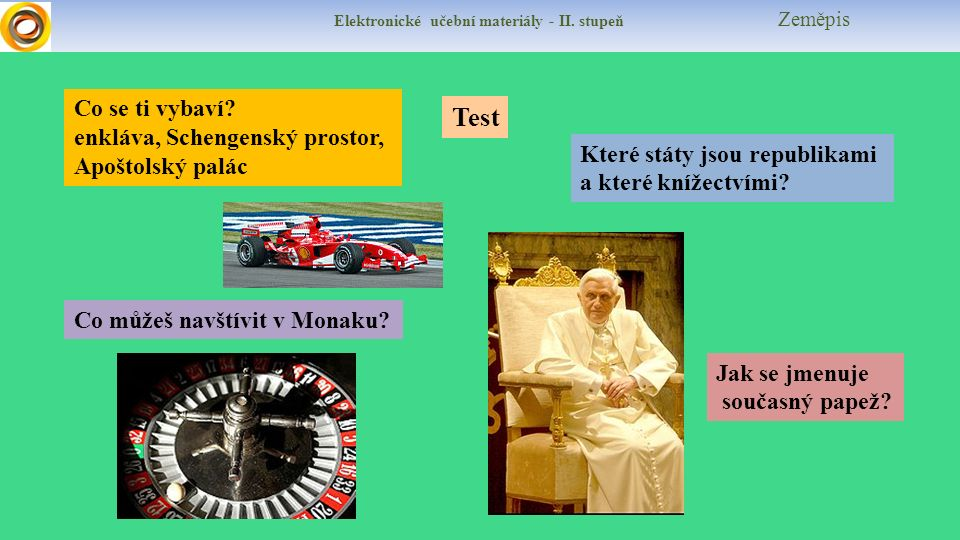 Elektronické učební materiály - II. stupeň Zeměpis Co se ti vybaví.