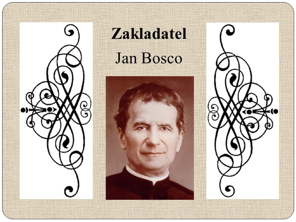 Zakladatel Jan Bosco