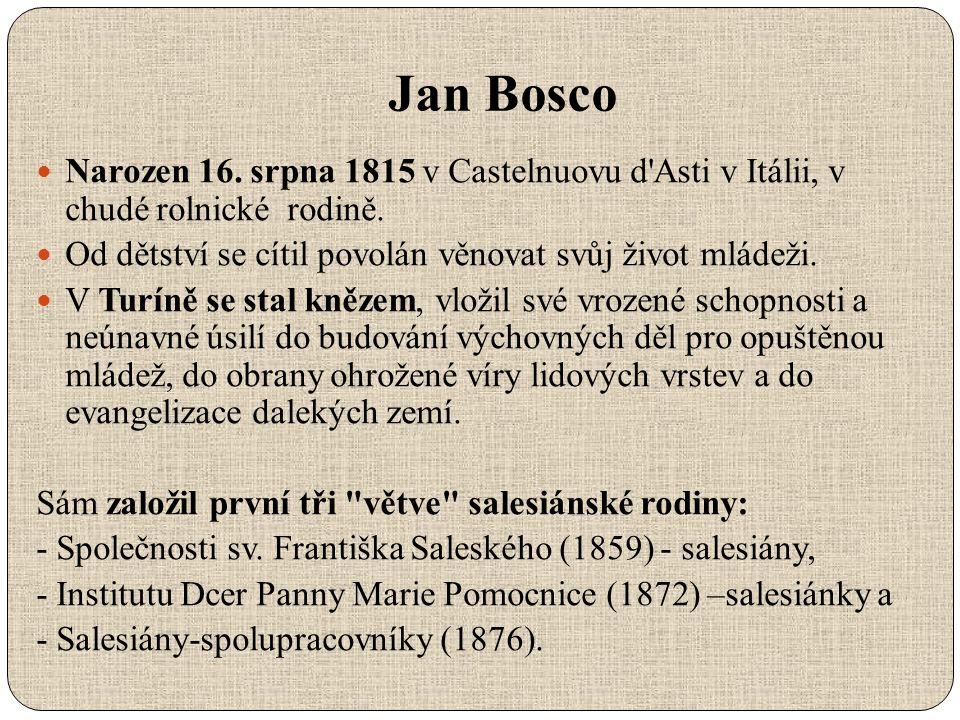 Narozen 16. srpna 1815 v Castelnuovu d Asti v Itálii, v chudé rolnické rodině.