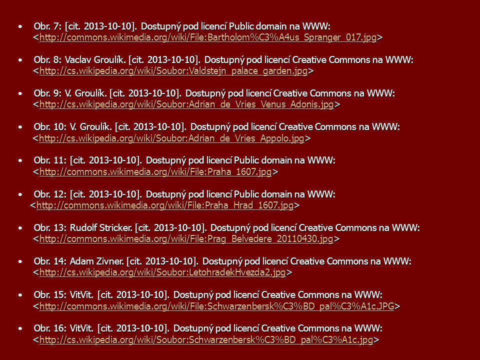 Obr. 7: [cit. 2013-10-10]. Dostupný pod licencí Public domain na WWW: http://commons.wikimedia.org/wiki/File:Bartholom%C3%A4us_Spranger_017.jpg Obr. 8