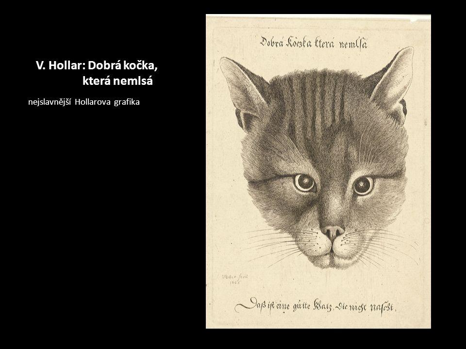 V. Hollar: Dobrá kočka, která nemlsá nejslavnější Hollarova grafika