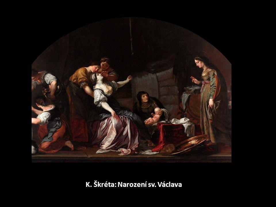 K. Škréta: Narození sv. Václava
