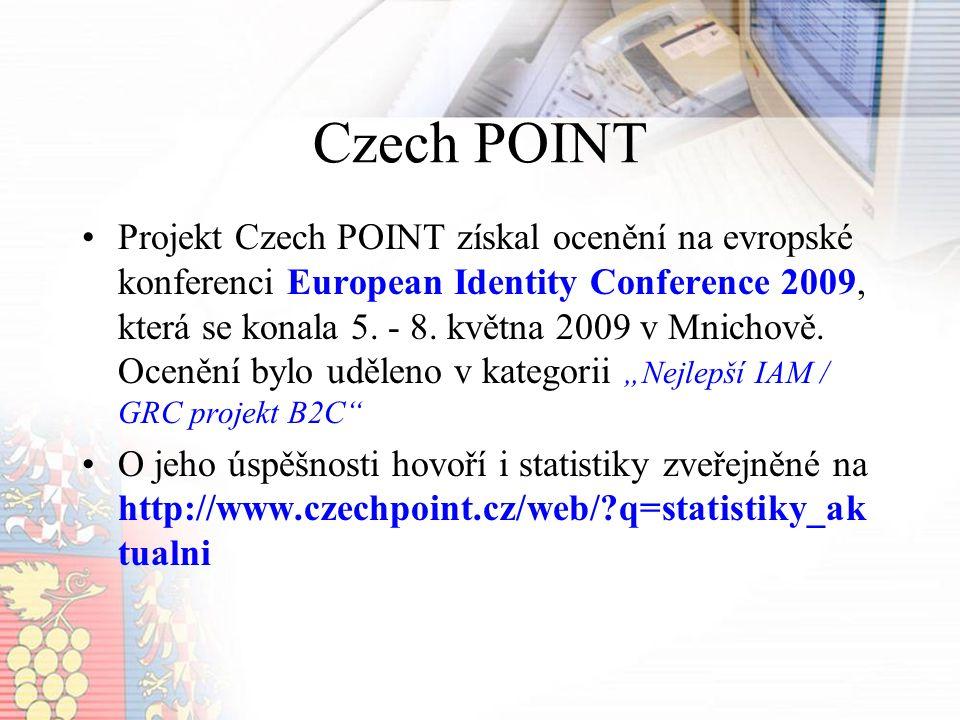 Czech POINT Projekt Czech POINT získal ocenění na evropské konferenci European Identity Conference 2009, která se konala 5.