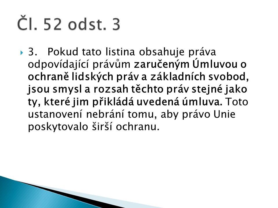  Čl.52 odst.