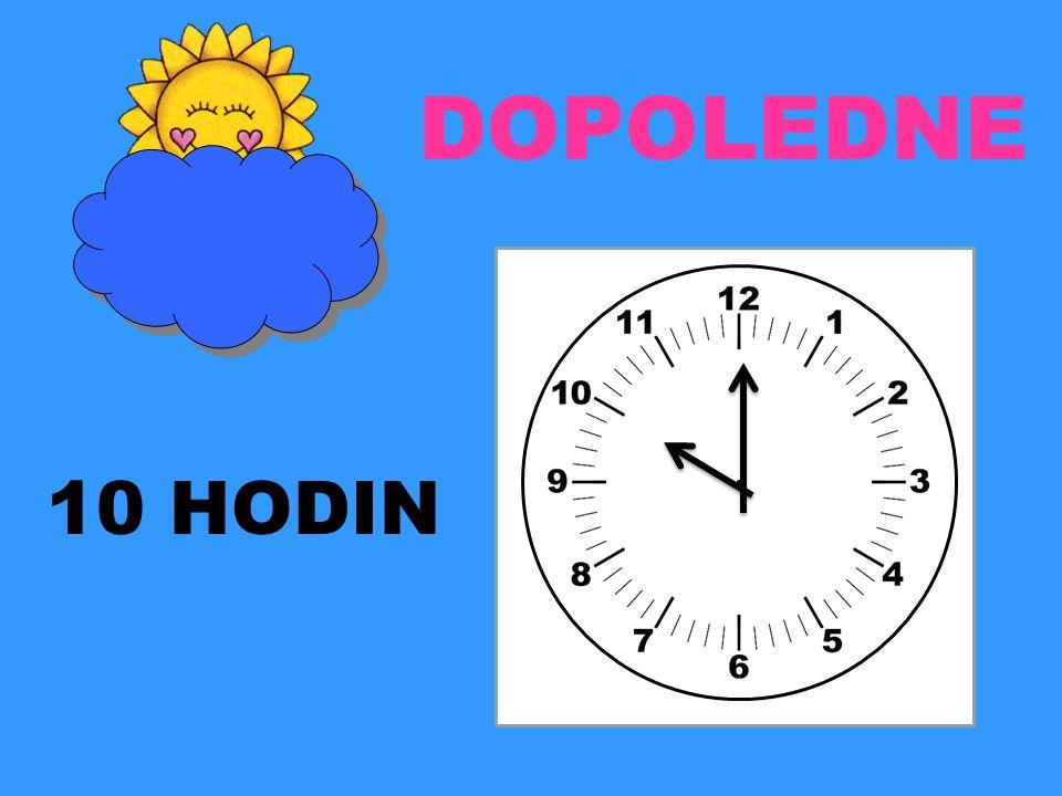 DOPOLEDNE 10 HODIN