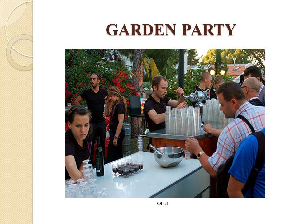 GARDEN PARTY Obr. 2
