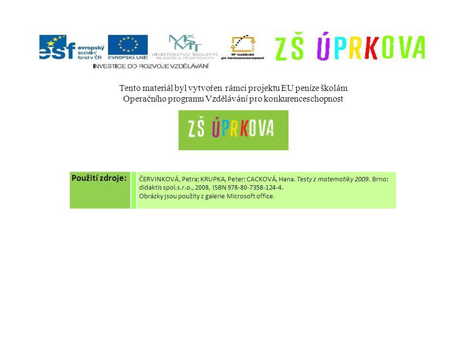 Použití zdroje: ČERVINKOVÁ, Petra; KRUPKA, Peter; CACKOVÁ, Hana.