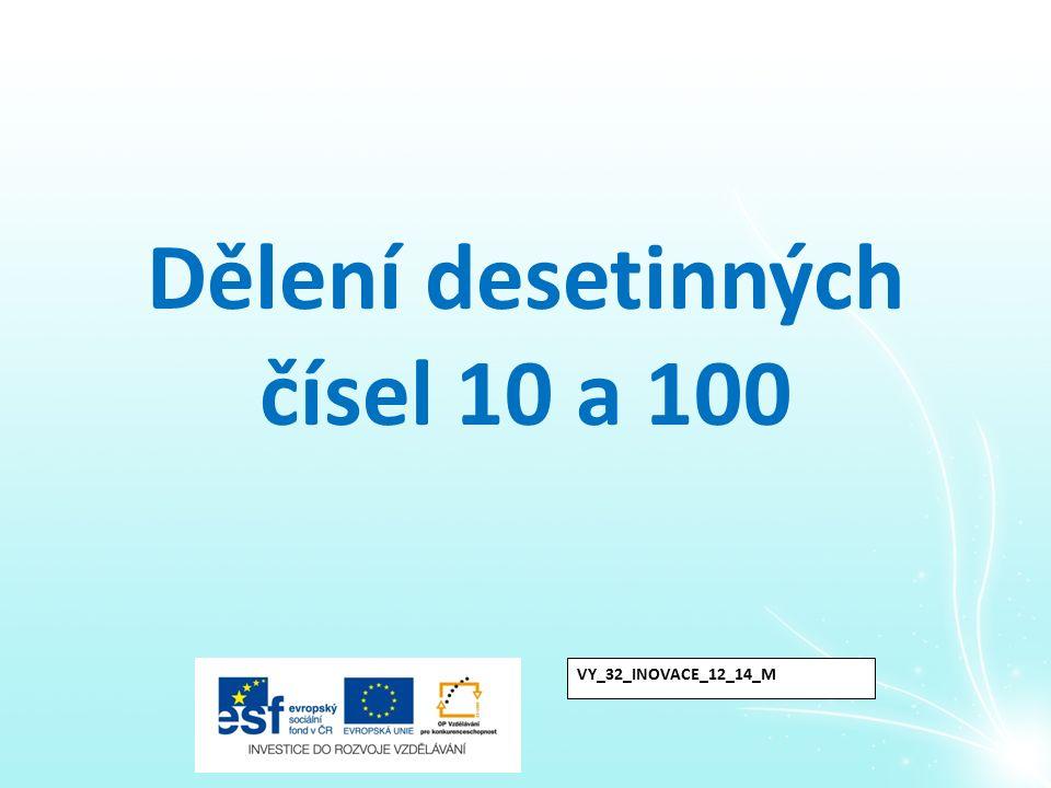 Dělení desetinných čísel 10 a 100
