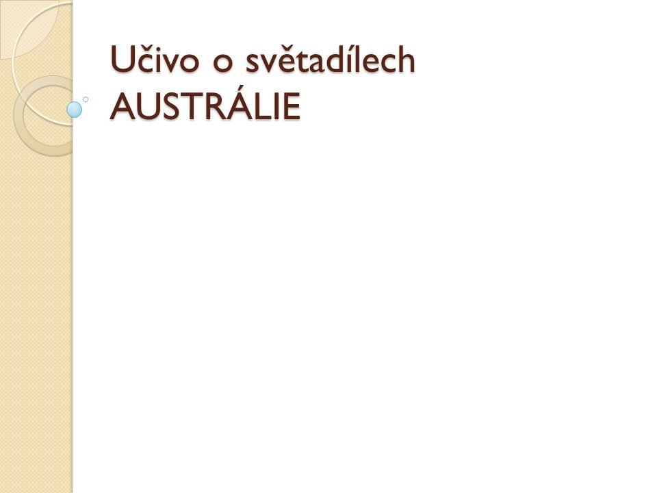 Učivo o světadílech AUSTRÁLIE