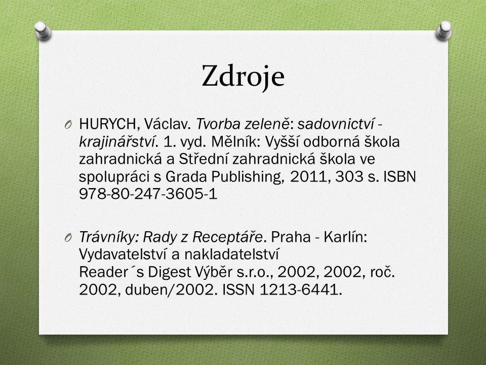 Zdroje O HURYCH, Václav. Tvorba zeleně: sadovnictví - krajinářství.