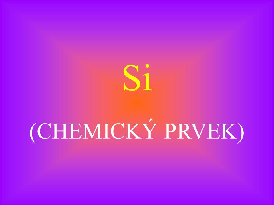 Si (CHEMICKÝ PRVEK)