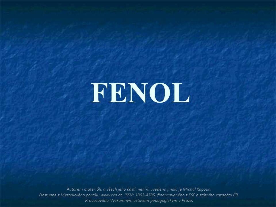 FENOL Autorem materiálu a všech jeho částí, není-li uvedeno jinak, je Michal Kapoun. Dostupné z Metodického portálu www.rvp.cz, ISSN: 1802-4785, finan